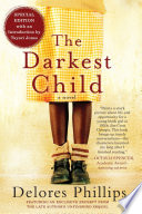 link to The darkest child in the TCC library catalog