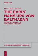 The Early Hans Urs von Balthasar Pdf/ePub eBook