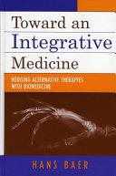 Toward an Integrative Medicine