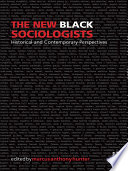 The New Black Sociologists