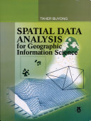 Spatial Data Analysis for Geographic Information Science