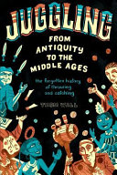 Juggling   From Antiquity to the Middle Ages