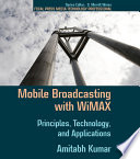 Mobile Broadcasting with WiMAX