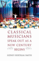 Classical Musicians Speak Out as a New Century Begins