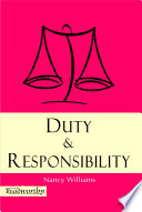Duty and Responsibility