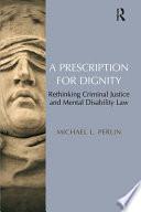 A Prescription for Dignity