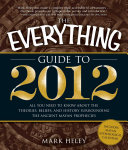 The Everything Guide to 2012