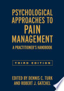Psychological Approaches To Pain Management Third Edition