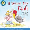 It Wasn't My Fault