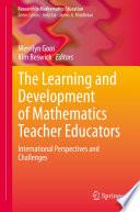 The Learning And Development Of Mathematics Teacher Educators