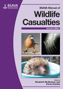 BSAVA Manual of Wildlife Casualties, 2nd Edition