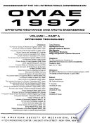 Proceedings of the ... International Conference on Offshore Mechanics and Arctic Engineering  , Band 16,Teil 1