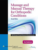 Cover of Massage and Manual Therapy for Orthopedic Conditions