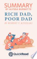 Summary of Rich Dad  Poor Dad by Robert T  Kiyosaki