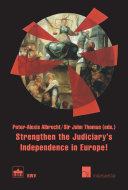 Strengthen the Judiciary s Independence in Europe