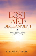 The Lost Art of Discernment