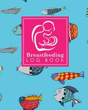 Breastfeeding Log Book
