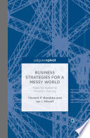Business Strategies for a Messy World