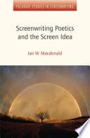 Screenwriting Poetics and the Screen Idea