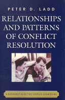 Relationships and Patterns of Conflict Resolution