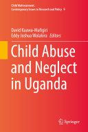 Child Abuse and Neglect in Uganda [Pdf/ePub] eBook