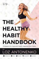 The Healthy Habit Handbook