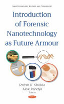 Introduction of Forensic Nanotechnology as Future Armour