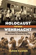 Holocaust Versus Wehrmacht
