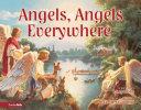 Angels  Angels Everywhere