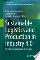 Sustainable Logistics and Production in Industry 4 0 Book
