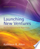 Cover of Launching New Ventures: An Entrepreneurial Approach
