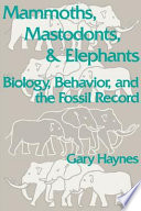 Mammoths, Mastodonts, and Elephants