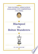 Blackpool vs Bolton Wanderers 1953 F A  Cup Final