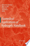 Biomedical Applications of Hydrogels Handbook