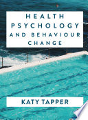 Health Psychology and Behaviour Change