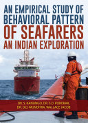 An Empirical Study of Behavioral Pattern of Seafarers  An Indian Exploration
