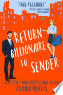 Return Billionaire to Sender