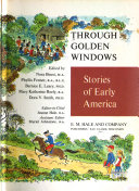Through Golden Windows  Stories of early America