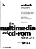 The Multimedia and CD ROM Directory
