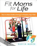 Fit Moms for Life Pdf/ePub eBook