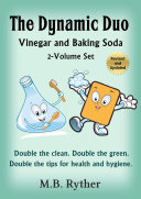 The Dynamic Duo: Vinegar and Baking Soda Two-Volume Set Pdf/ePub eBook