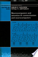 Neurocomputers and Attention  Connectionism and neurocomputers Book