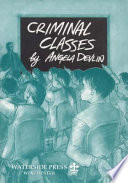 Criminal Classes PDF Book