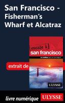 San Francisco - Fisherman's Wharf et Alcatraz ebook