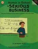 Humor in School Is Serious Business (Sort Of)