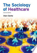 The Sociology of Healthcare Book