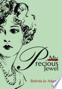 My Precious Jewel