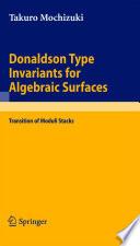 Donaldson Type Invariants For Algebraic Surfaces