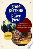 Blood Brothers and Peace Pipes