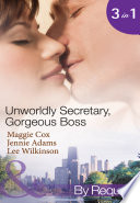 Unwordly Secretary  Gorgeous Boss  Secretary Mistress  Convenient Wife   The Boss s Unconventional Assistant   The Boss s Forbidden Secretary  Mills   Boon By Request